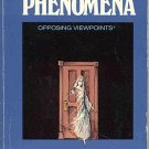 Paranormal Phenomena Opposing Viewpoints by David Bender ESP Psychic UFO Mystic SC Book