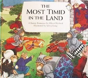 Most Timid In The Land by Oliver Herford Fairy Tale Bunny Romance Poem Child Storybook 1992 HC Book