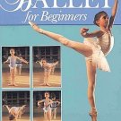 Beginners Ballet Grade 4 to 6 Girls Boys Classic Dance History Exercises Positions Costumes SC Book