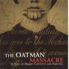 Oatman Massacre by Brian McGinty SW Indians AZ Desert Captivity Survival Mormons History SC Book
