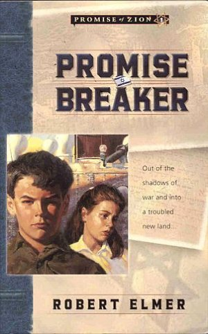 Promise Breaker by Robert Elmer Zion Jewish WWII True-Life History Autographed by Author SC Book
