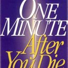 One Minute After You Die by Erwin Lutzer Final Destination Heaven Hell Sheol Hades Purgatory SC Book
