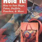 Bag Book How To Sew Bags Totes Duffels Pouches Etc by Nancy Restuccia Flats Cases Rolls SC Book