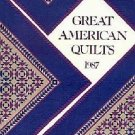 Great American Quilts 1987 USA Treasures Quilting Stories Illustrated  Full Sized Patterns HC Book
