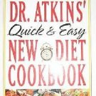 Dr Atkins Quick And Easy New Diet Low Carbohydrate High Fat Plan Delicious Tasty Recipes SC Cookbook