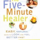 The Five Minute Healer by Jane Alexander Healing Natural Easy Look Feel Better SC Book