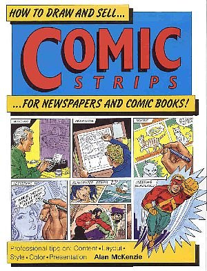 How To Draw And Sell Comic Strips For Newspaper And Comic Books by Alan McKenzie HC DJ Book