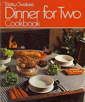 Betty Crocker's Dinner For Two Cook Book Recipes Menus Plan Ahead Vintage 1973 HC Cookbook