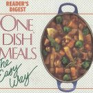One Dish Meals the Easy Way by Editors of Readers Digest Recipes HC Cookbook