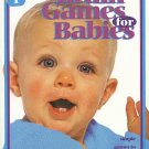 1 2 5 Brain Games For Babies by Jackie Stilberg Research Stimulation Birth Thru 12 Months SC Book