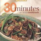 30 Minutes Or Less by Sunset Books 230 Main-Course Dessert Recipes HC Cookbook