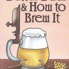 Better Beer Ale How To Brew by M.R. Reese19 Family Secret Recipes Summer Beers Irish Stout SC Book