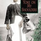 No Man's Yoke on My Shoulders: Personal Accounts of Slavery in Florida by Horace Randall Williams