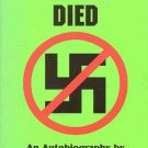 The Day Nazi Germany Died by Beate Wilder-Smith Autobiography Eyewitness Allied Invasion SC Book