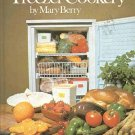 Popular Freezer Cookery by Mary Berry Recipes Tips What And How To Prepare For Freezing HC Cookbook