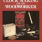 Clock Making for the Woodworker by Wayne Louis Kadar 50 Projects Patterns How-To SC Book