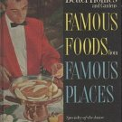 Better Homes and Gardens Famous Foods From Famous Places Specialty-of-the-House Recipes 1964 HC Book
