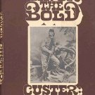 Favor The Bold Vol 2 Custer The Indian Fighter Little Big Horn 1968 HC DJ Book