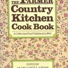 The Farmer Country Kitchen Cook Book A Collection First Published In 1894 HCDJ Cookbook