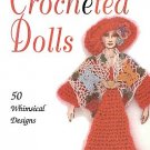 Creative Crocheted Dolls 50 Whimsical Designs by Noreen Crone-Findlay Patterns SC Book