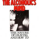 Understanding Alcoholic's Mind Nature of Craving and How to Control It by Arnold M. Ludwig SC Book