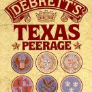 Debrett's Texas Peerage by Hugh Best Genealogy Family Names 1600-1980s HCDJ Book