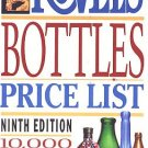 Kovels' Bottles 10,000 Prices 1992 9th Ed Ralph M. Kovel, Terry Kovel 200 Photos Collecting SC Book