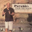 Parables From The Beach Something To Think About Jesus' Sea of Galilee Ministry DVD