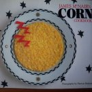 James McNair's Corn Cookbook American Favorite Recipes Nutritious Grain Corn SC CookBook