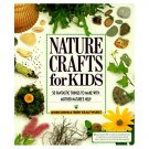 Nature Crafts For Kids by Gwen Diehn Terry Krautwurst 50 Projects Grade 6 Up How-To PB Book