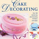 First Steps Cake Decorating by Janice Murfitt 100 Step-by-Step Techniques Recipes SC Cookbook