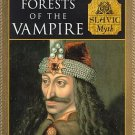 Forests of the Vampires Slavic Myth Eastern Fairy Tales Horror Mythology HCDJ Book
