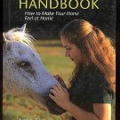New Horse Handbook How to Make Your Horse Feel at Home by Nancy Bowker