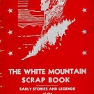 White Mountain Scrapbook Stories Crystal Hills NH by Ernest Bisbee Vintage 1945 SC Book