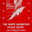 White Mountain Scrapbook Stories Crystal Hills NH by Ernest Bisbee Vintage 1945 SC Book
