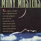 Many Lives Many Masters by Brian Weiss True Story Past-Life Therapy Reincarnation SC Book