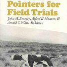 Training Setters And Pointers For Field Trials by John Beazley Guidance For Bird Dogs HCDJ Book
