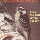 An ID Guide to Common Backyard Birds Know The Birds At Your Feeder by Bill Thompson lll SC Book
