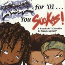 Fresh for '01 You Suckas A Boondocks Collection by Aaron McGruder African-American SC Comic Book