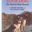 TRAINING YOUR DOG The Step-by-Step Manual by Joachim Volhard, Gail Tamases Fisher SC Book