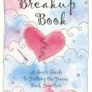 The Breakup Book Girl's Guide Putting Pieces Back Together by  Diane Mastromarino SC Book