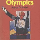 The Nazi Olympics by Richard D. Mandell Olympic Games Deutschland 1936 Berlin Hitler HCDJ Book