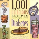 1,001 Delicious Recipes For People With Diabetes by Sue Spitler Cook Once And For All SC Cookbook