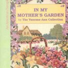 In My Mother's Garden An American Sampler by The Vanessa-Ann Collection35 Projects HC Book