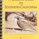A Birder's Guide to Southern California by Harold Holt Maps Birding Areas Loop Route Systmes SC Book