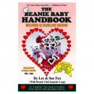 The Beanie Baby Handbook Includes 52 Fabulous Recipes by Fox, Sue Fox and Jeanette Long SC Book