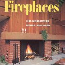 How to Plan and Build Fireplaces by Sunset Books Heat-Saving Systems, Prefabs, Wood Stoves SC Book
