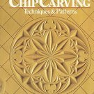 Chip Carving Techniques And Patterns by Wayne Barton 140 Projects 160 Photos SC Book