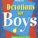 One Year Book of Devotions for Boys 365 Character Building Principles SC Book