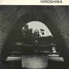 Hiroshima The A-Bomb And Peace Memorial Park The Atomic Attack Aftermath Reprint 1982 SC Book